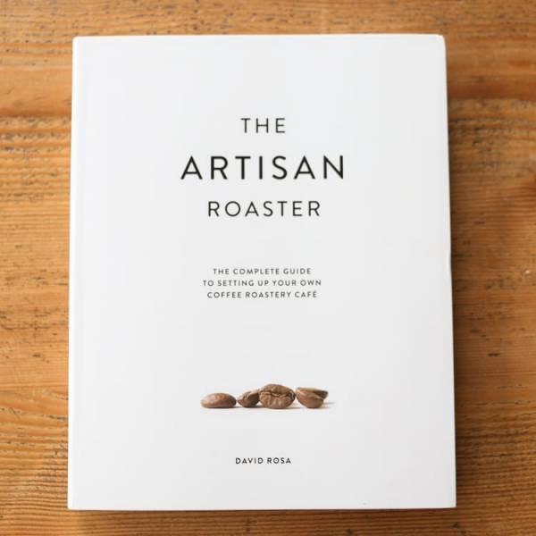 Buch Artisan Roaster von David Rosa