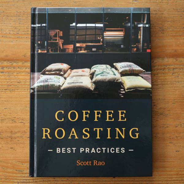 Scott Rao - Coffee Roasting: Best Practices
